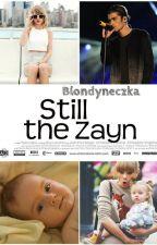 Still the Zayn • z.m • by Blondyneczka