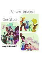 Steven Universe One shots by Stevetions