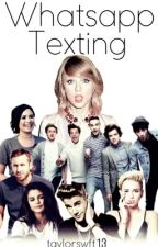 Whatsapp Texting ||All Celebrities|| -Askıda- by taylorswft13