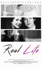 Real Life II Book Two by PaulineStyles1994