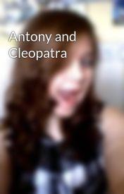 Antony and Cleopatra by EmmaLowe9952