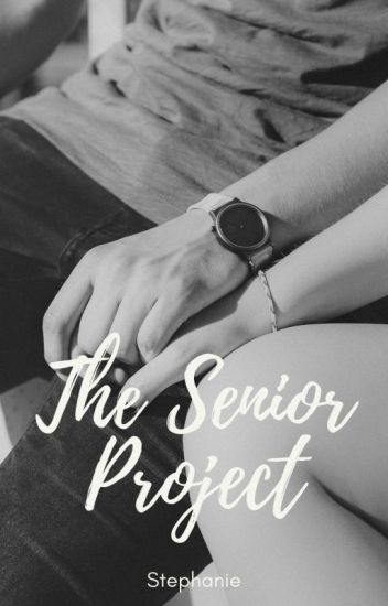 The Senior Project