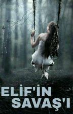 Elif'in Savaş'ı by glsrnalper
