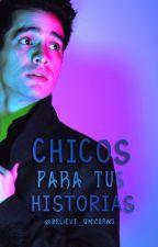 Chicos Para Tus Historias by Believe_Unicorns