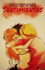 Descubriendo sentimientos [One Piece] ||PAUSADA|| by IKatrih