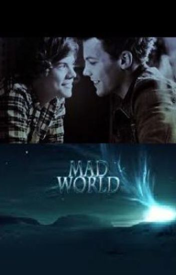 Mad World. (A Larry Stylinson/Peter Pan crossover)