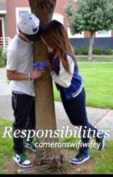 Responsibilities (Cameron Dallas/ Hayes Grier fa fiction) by cameronswifiwifey