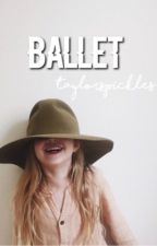 Ballet;sm by taylorspickles