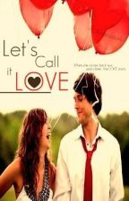 Let's Call it Love by Avirose