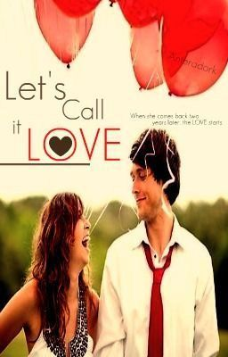 Let's Call it Love