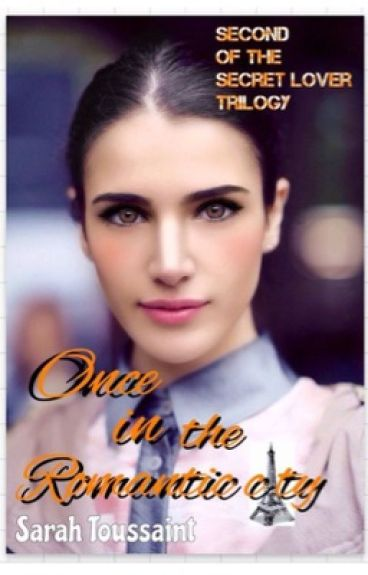 Once in the Romantic City (Secret Lover #2)