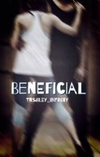 Beneficial by TNSJiley_Infinity