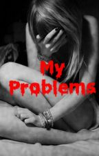 My Problems by Amorenha