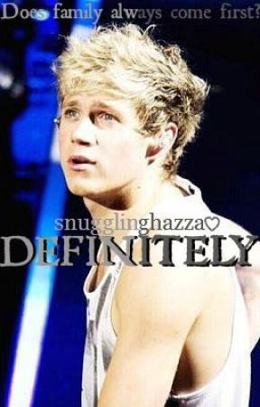 Definitely (A Niall Horan Fan Fiction) by snugglinghazza
