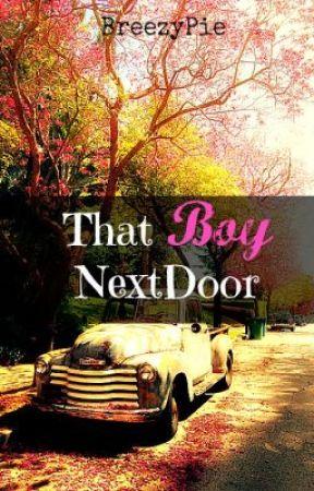 That Boy Next Door by BreezyPie