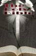 The Holy Bible (Wattpad Online Bible) by israelbooker14