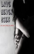 Love Never Dies (A Werewolf Short Story) by love_from_our_hearts