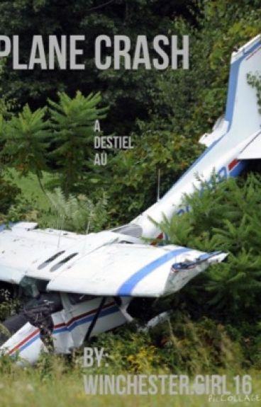 Plane crash (destiel/sabriel/micifer au)