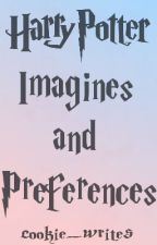 Harry Potter Imagines and Preferences by cookie_writes