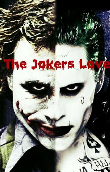 The Jokers Love