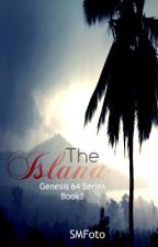 The Island (book 3 of Genesis 64) by SMFoto