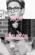 Soeur Tomlinson || Tome 1 by onedirection05091569