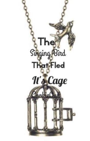 The Singing Bird That Fled It's Cage *A Harry Potter Love Story* B2 |Completed|