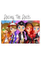 """Facing The Facts <Sequel to """"Everyone Has A Past""""> by Smartkid67"""