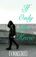 If only you knew by seansoreox