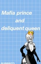 Mafia Prince and Delinquent Queen by burrrito