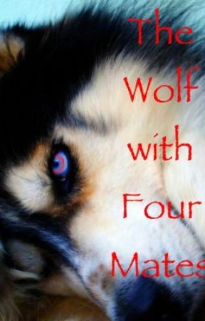 The Wolf with Four Mates #Wattys2014 by Chloesweetheart