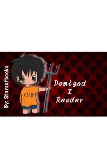 Demigod x Reader