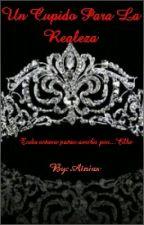 Un cupido para la realeza (C. the princess) by Atnias
