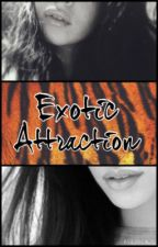 Exotic Attraction by camrenrn