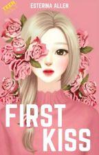 [ 1 ] My First Kiss by EsterinaAllen