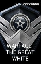 WARFACE-THE GREAT WHITE by VCosomano