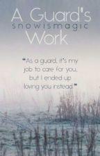 |ON HOLD| A Guard's Work ♕ Garmau by SnowisMagic