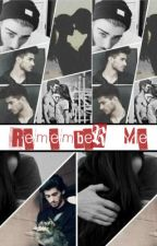 Remember Me #1 - Zayn Malik y tú by KaterineHernandez