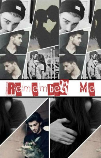 Remember Me #1 - Zayn Malik y tú