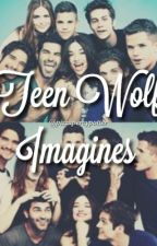 Teen Wolf Imagines  by pizzapercyandpotter