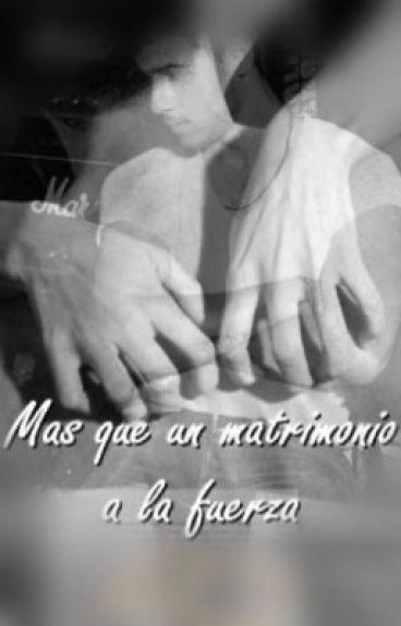Mas que un matrimonio a la fuerza (Nick Jonas y tú)