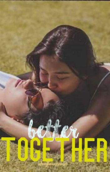Better Together ✔