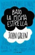 BAJO LA MISMA ESTRELLA (J. GREEN) by mvangel94
