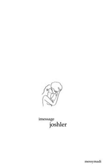 imessage // joshler