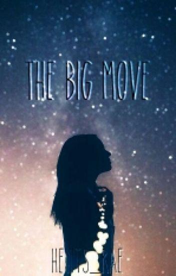 The Big Move // A Kiingtong Fanfiction