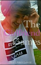 The Girlfriend Games {Book Two} by BriDuncan00