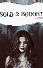 Sold & Bought | Jelena by smile9301