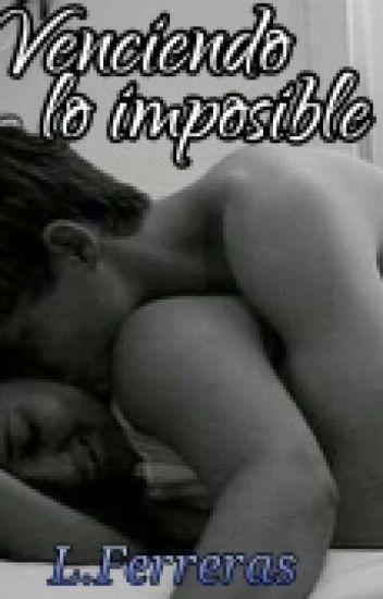 Venciendo lo imposible