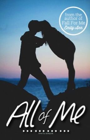 All Of Me by emilybenward_