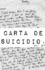 Carta de suicidio. by cartadesuicidio